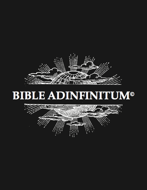 Bible Adinfinitum